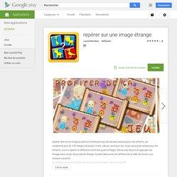repérer sur une image étrange – Applications Android sur GooglePlay