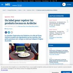 FRANCE BLEU 03/06/19 Un label pour repérer les produits locaux en Ardèche