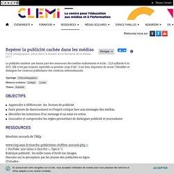 Repérer la publicité cachée dans les médias- CLEMI