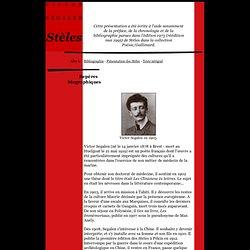 Repères biographiques - Victor Segalen, Stèles