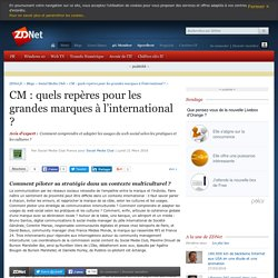 CM : quels repères pour les grandes marques à l'international ? - ZDNet
