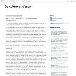 MAIS LAISSEZ-MOI CRIER! - Répertoire des antiféministes