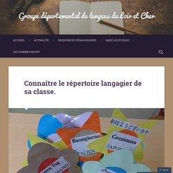 Connaître le répertoire langagier de sa classe. – Groupe départemental de langues du Loir et Cher