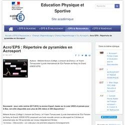 Acro'EPS : répertoire de pyramides (duos, trios, quatuors et figures dynamiques) en acrosport