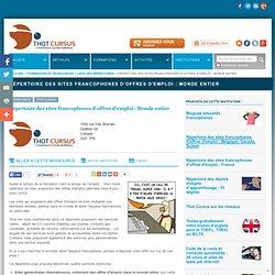 Répertoire Thot des sites francophones d'offres d'emploi : Monde entier