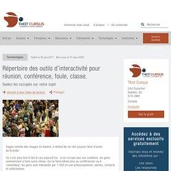 Répertoire des outils d'interactivité pour réunion, conférence, foule, classe. - Thot Cursus