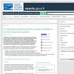Le répertoire opérationnel des ressources (ROR) au service du parcours patient
