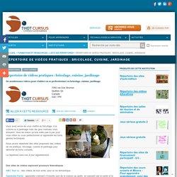 Répertoire de vidéos pratiques : bricolage, cuisine, jardinage