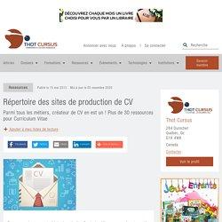 Répertoire des sites de production de CV - Thot Cursus