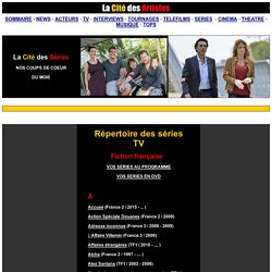 Répertoire des séries TV françaises