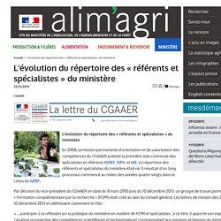 CGAAER – DEC 2015 - L'évolution du répertoire des «référents et spécialistes» du ministère.
