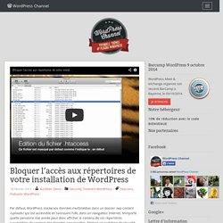 Bloquer l'accès aux répertoires de votre installation de WordPress
