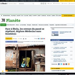 Face à Ebola, les erreurs du passé se répètent, déplore Médecins sans frontières