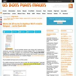 vente flash moins de 25 euros le répéteur Wi-Fi mobile Netgear