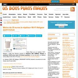 Moins de 35 euros répéteur Wi-Fi Netgear (port inclus