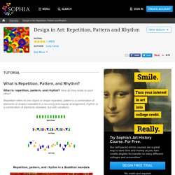 Design in Art: Repetition, Pattern and Rhythm Tutorial