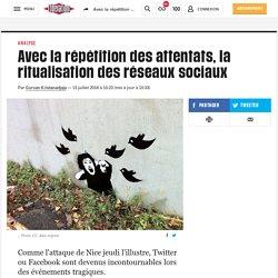 Avec la répétition des attentats, la ritualisation des réseaux sociaux