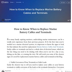 How to Know When to Replace Marine Battery Cables and Terminals