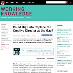 Could Big Data Replace the Creative Director at the Gap?