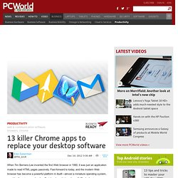 13 killer Chrome apps to replace your desktop software