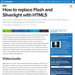 How to replace Flash and Silverlight with HTML5