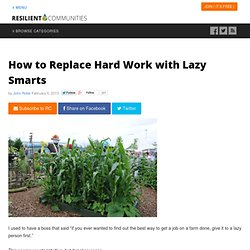 Be lazy for best results