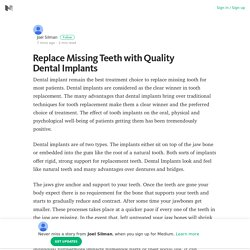 Replace Missing Teeth with Quality Dental Implants