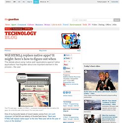 Will HTML5 replace native apps? It might: here's how to figure out when