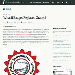 What if Badges Replaced Grades?