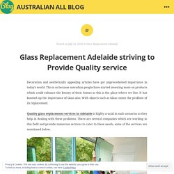 Glass Replacement Adelaide striving to Provide Quality service