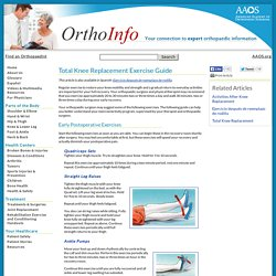 Total Knee Replacement Exercise Guide - Your Orthopaedic Connection