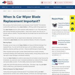When Is Car Wiper Blade Replacement Important? · Carfit