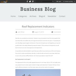 Roof Replacement Indicators - Business Blog
