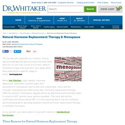 Natural Hormone Replacement Therapy & Menopause