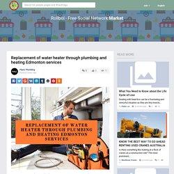 Replacement of water heater through plumbing and heating Edmonton...