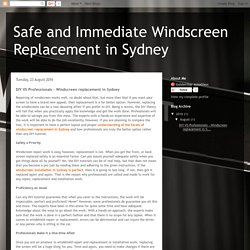 Safe and Immediate Windscreen Replacement in Sydney: DIY VS Professionals - Windscreen replacement in Sydney