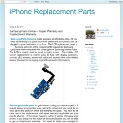 iPhone Replacement Parts : Samsung Parts Online – Repair Warranty and Replacement Warranty