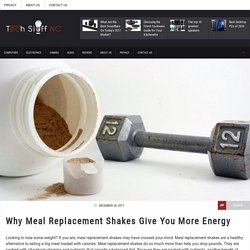 Why Meal Replacement Shakes Give You More Energy