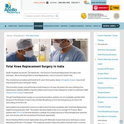 Total Knee Replacement Surgery in India - Apollo Hospitals