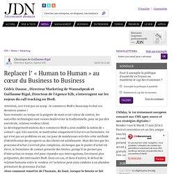 Replacer l' «Human to Human» au cœur du Business to Business