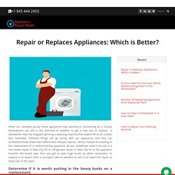 Repair or Replaces Appliances: Which is Better?