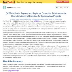 CATECM Sells, Repairs and Replaces Caterpillar ECMs within 24 Hours to Minimize Downtime for Cons...