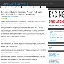 Replacing 'Rational Economic Person': Networks, Behaviour and Policy in the 21st Century