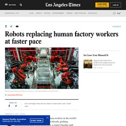Robots replacing human factory workers at faster pace