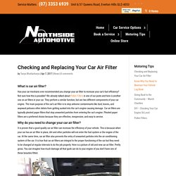 Checking and Replacing Your Car Air Filter - Northside Automotive