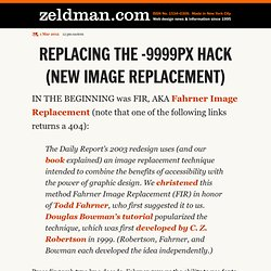 Replacing the -9999px hack (new image replacement)