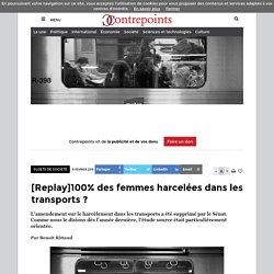 100% des femmes harcelées dans les transports?