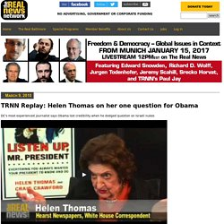 TRNN Replay: Helen Thomas on her one question for Obama