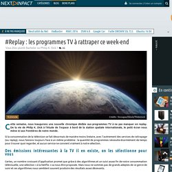#Replay : les programmes TV à rattraper ce week-end
