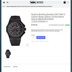 Cheap Replica Breitling Bentley GMT B04 S Carbon Body Carbon Limited Mens Watch NB0434E5/BE94/232S/X20DSA.4 For Sale